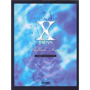 ピアノソロ X JAPAN(エックス・ジャパン)/バラード・ソングス / ドレミ楽譜出版社