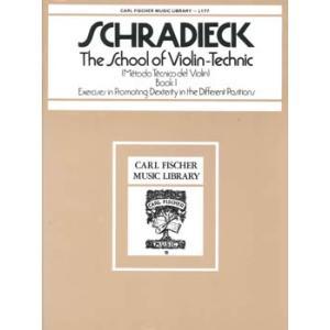 シュラディーク : バイオリン・テクニック 第1巻 / カール・フィッシャー社