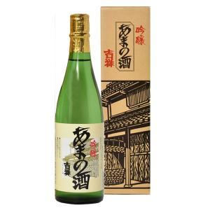 天野酒 吟醸 吉祥 720ml あまのさけ 日本酒 清酒|shochuya-doragon