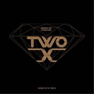 TWO X - DOUBLE UP (1ST SINGLE ALBUM)|shop-11