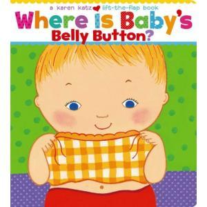 知育Where Is Baby's Belly Button? A Lift-the-Flap Bo...