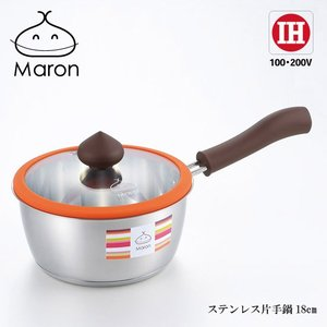 「マロン」 IH200V対応ステンレス片手鍋18cm MR-122R|shop-e-zakkaya