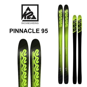 【5%還元】K2 スキー PINNACLE 95 ピナクル 95 170cm/177cm スキー板 ケーツー SKI 1010|shop-hood
