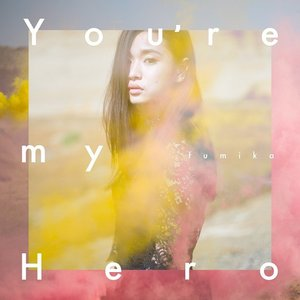 fumika/You're my Hero/FIGHTER<初回盤>|shop-yoshimoto