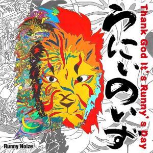 Runny Noize/Thank God It's Runny's Day【予約】|shop-yoshimoto