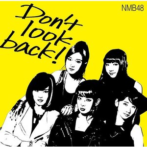 NMB48/Don't look back!<限定盤:Type-A>[CD+DVD]|shop-yoshimoto