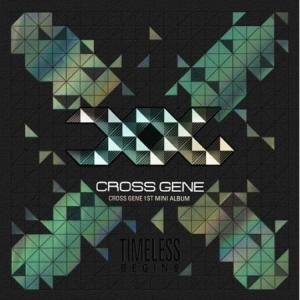 【韓国盤】一般盤 CROSS GENE - TIMELESS : BEGINS (MINI ALBUM)【未開封新品】 shop11