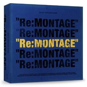 BLOCK B - RE:MONTAGE REPACKAGE ALBUM【レビューで生写真5枚】【宅配便】|shop11