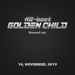 GOLDEN CHILD 1ST ALBUM RE-BOOT NORMAL VER ゴールデンチャイルド 1集 アルバム【先着ポスター|宅配便】|shop11