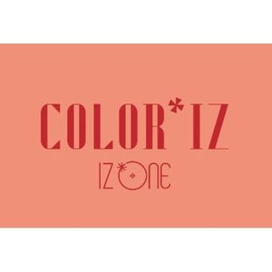 【VER選択】IZ*ONE COLOR*IZ 1ST MINI ALBUM アイズワン 1集 ミニ アルバム【先着ポスター2種丸め|レビューで生写真5種|宅配便】IZ ONE