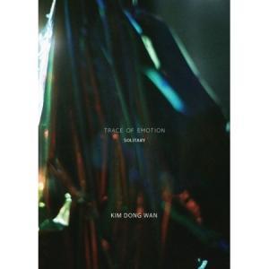 KIM DONG WAN  TRACE OF EMOTION MINI ALBUM SOLITARY VER.【レビューで生写真5枚】【宅配便】|shop11