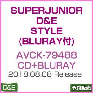 日本版 / SUPERJUNIOR D&E - STYLE (CD+Bluray Disc付) / AVCK-79488 / 1次予約|shopandcafeo
