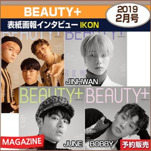 4種選択 / BEAUTY+ 2月号(2019) 表紙画報インタビュー : iKON / 和訳つき / 1次予約 shopandcafeo