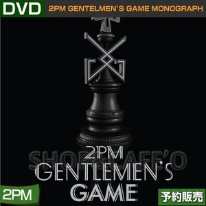 【1次予約】 2PM GENTELMEN'S GAME MONOGRAPH (限定版)【韓国音楽チャート反映】【日本国内発送】DVD CODE 13456|shopandcafeo
