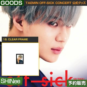 18. CLEAR FRAME / SHINee TAEMIN [off-sick] ON TRACK GOODS /日本国内配送/1次予約