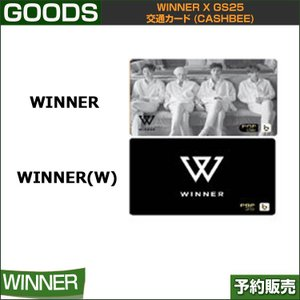 WINNER 交通カード(CASHBEE) / WINNER x GS25コンビニ 日本国内配送/1次予約/送料無料|shopandcafeo