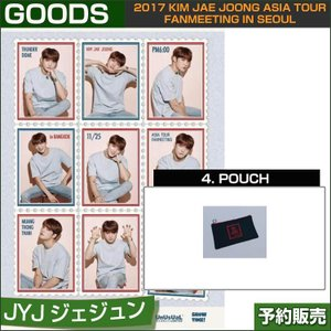 4. POUCH / 2017 KIM JAE JOONG ASIA TOUR FANMEETING in SEOUL 日本国内即日発送|shopandcafeo