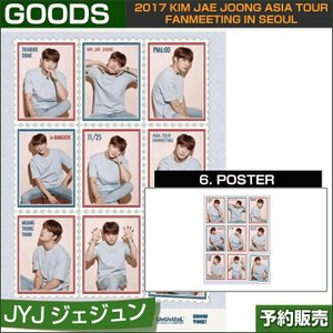 6. POSTER / 2017 KIM JAE JOONG ASIA TOUR FANMEETING in SEOUL 日本国内即日発送|shopandcafeo