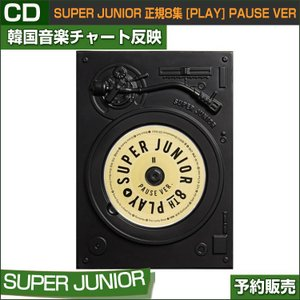 SUPERJUNIOR 正規8集 [PLAY] PAUSE VER (SPECIAL)/韓国音楽チャート反映/日本国内発送/3次予約/初回限定ポスター終了|shopandcafeo