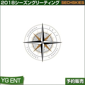 SECHSKIES 2018 シーズングリーティング / SEASON GREENTINGS / YG Ent/日本国内発送/1次予約|shopandcafeo