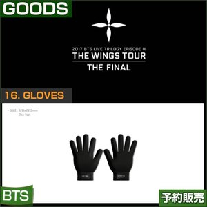 16. GLOVES 手袋/ 2017 BTS THE WINGS TOUR THE FINAL GOODS/1次予約 代引不可|shopandcafeo