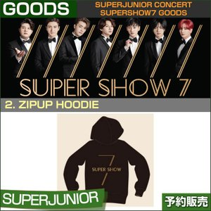 2. ZIPUP HOODIE / SUPERJUNIOR WORLD TOUR [SUPER SHOW 7] GOODS /1次予約/送料無料|shopandcafeo