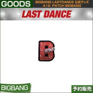 a12. PATCH BIGBANG / LD / CROWN / BIGBANG LAST DANCE GOODS /1次予約|shopandcafeo