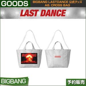 a8. CROSS BAG / BIGBANG LAST DANCE GOODS /1次予約|shopandcafeo