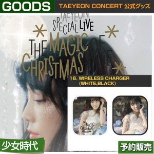 16. WIRELESS CHARGER (WHITE,BLACK) / TAEYEON LIVE [THE MAGIC OF CHRISTMAS TIME]/1次予約|shopandcafeo