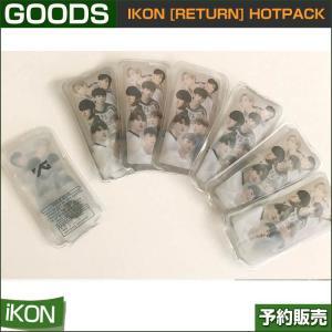 iKON [RETURN] HOTPACK / YG shopandcafeo