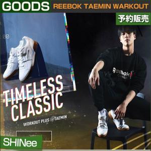 REEBOK TAEMIN warkout / Timeless Classic /1次予約 / 宅急便発送|shopandcafeo
