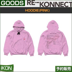 HOODIE/ iKON return 2018 PRIVATE STAGE [RE-KONNECT] MD|shopandcafeo