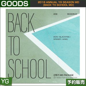 2018 Annual YG Season MD [BACK To SCHOOL MD] (iKON/WINNER/AKMU/BLACKPINK)/日本国内発送/1次予約|shopandcafeo