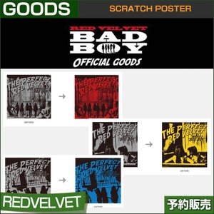 SCRATCH POSTER / REDVELVET BAD BOY OFFICIAL GOODS / SM ARTIUM SUM TOWN /1次予約|shopandcafeo