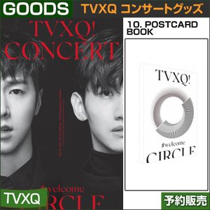 10. POSTCARD BOOK / 東方神起(TVXQ) コンサートグッズ [CIRCLE-#welcome] /日本国内配送/1次予約 shopandcafeo