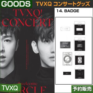 14. BADGE / 東方神起(TVXQ) コンサートグッズ [CIRCLE-#welcome] /日本国内配送/1次予約|shopandcafeo