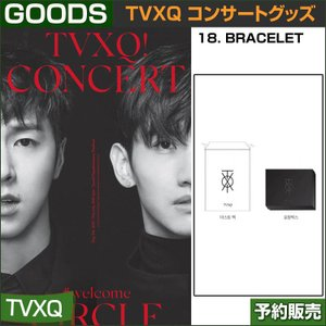 18. BRACELET / 東方神起(TVXQ) コンサートグッズ [CIRCLE-#welcome] /日本国内配送/1次予約|shopandcafeo