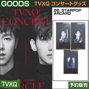 26. STARPOP ARCARD / 東方神起(TVXQ) コンサートグッズ [CIRCLE-#welcome] /日本国内配送/1次予約|shopandcafeo
