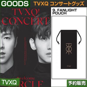 9. FANLIGHT POUCH / 東方神起(TVXQ) コンサートグッズ [CIRCLE-#welcome] /日本国内配送/2次予約6月10日頃発送|shopandcafeo