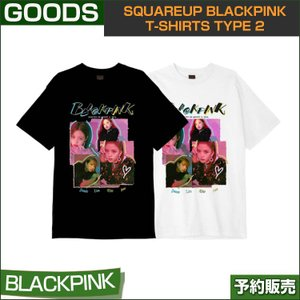 SQUAREUP BLACKPINK T-SHIRTS TYPE 2 / 1807bp /2次予約|shopandcafeo