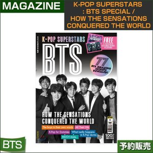 K-POP Superstars : BTS Special / How the Sensations Conquered the World 2018年7月 / 日本国内発送/1次予約|shopandcafeo