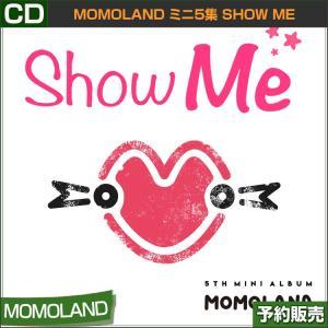 ポスターなしでお得 [MOMOLAND ミニ5集 SHOW ME] 韓国音楽チャート反映 和訳つき 1次予約 shopandcafeo
