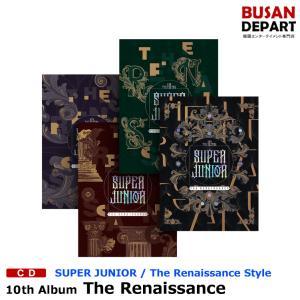 【The Renaissance Style】【4種選択】【ポスター無しでお得】 SUPER JUNIOR 正規10集 [The Renaissance] 韓国音楽チャート反映 1次予約 送料無料|shopandcafeo