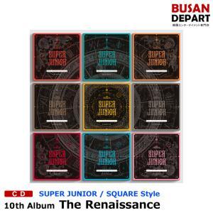 【SQUARE Style】【9種選択】 SUPER JUNIOR 正規10集 [The Renaissance] 韓国音楽チャート反映 1次予約 送料無料|shopandcafeo