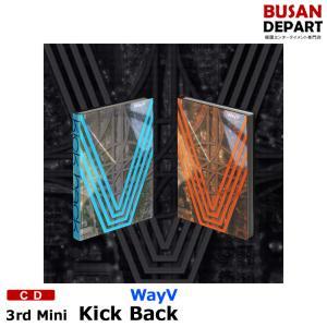 【2種選択】 WayV ミニ3集 [Kick Back] CD アルバム 韓国音楽チャート反映 1次予約 送料無料 shopandcafeo