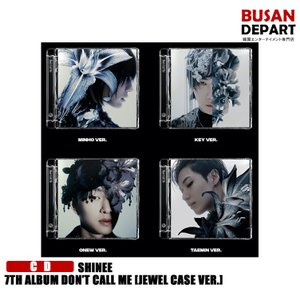 【4種選択】【初回ポスター丸めて発送】 SHINEE(Jewel Case ver) 7TH ALBUM [DON'T CALL ME]  韓国音楽チャート反映 1次予約 送料無料|shopandcafeo