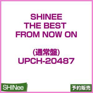 日本盤 / SHINee THE BEST FROM NOW ON (通常盤)  / UPCH-20487 / 1次予約|shopandcafeo