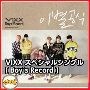 VIXX ビックス - BOYS RECORD(シングルアルバム)ブックレット(68P)+ランダムプリント写真1種+ランダムフォトカード1種|shopchoax2