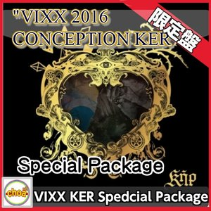 VIXX (ビックス) -2016 CONCEPTION KER Special Package[CD+DVD+ブックレット+ブックマーク+初回ポスター付き] / DVDコードALL|shopchoax2