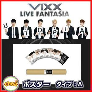 VIXX ビックス ポスターセット タイプA LIVE FANTASIA UTOPIA 公式コンサートグッズ|shopchoax2